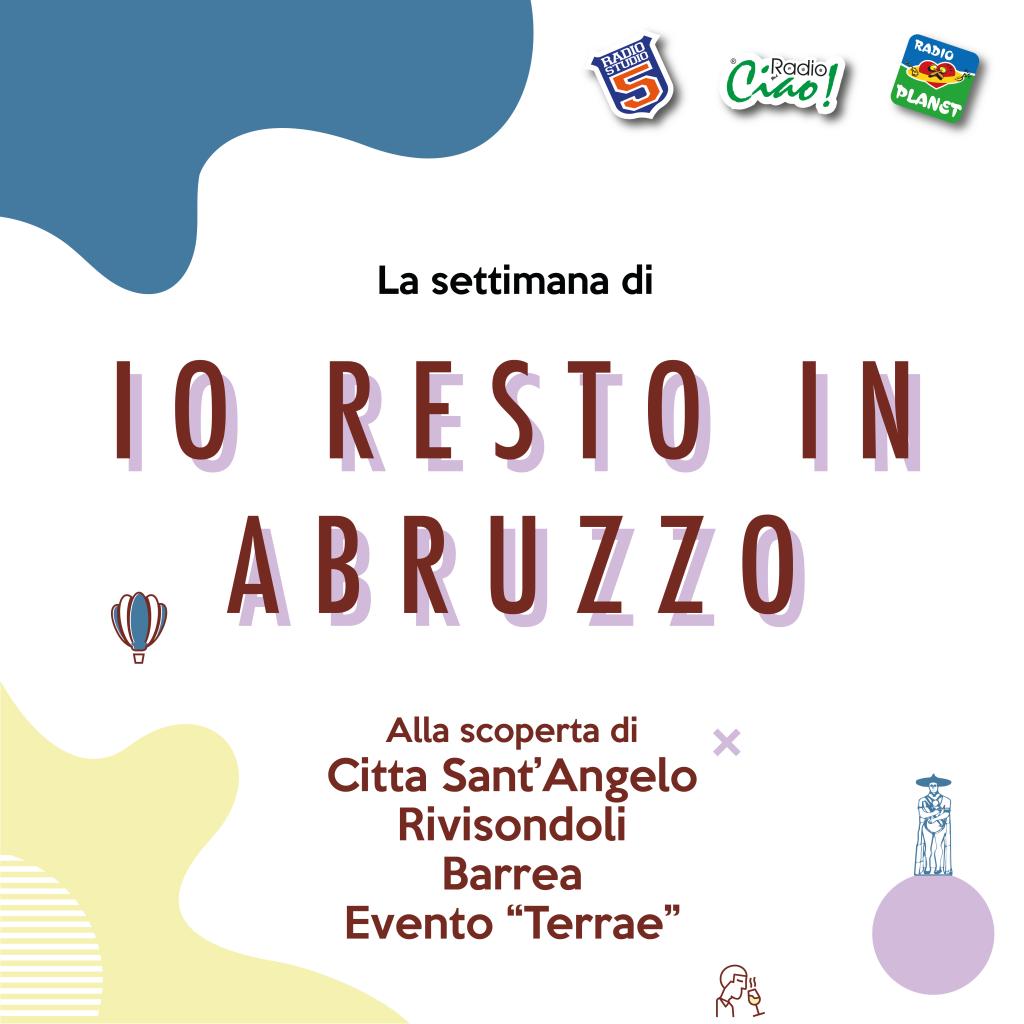 Io resto in Abruzzo settimana 8